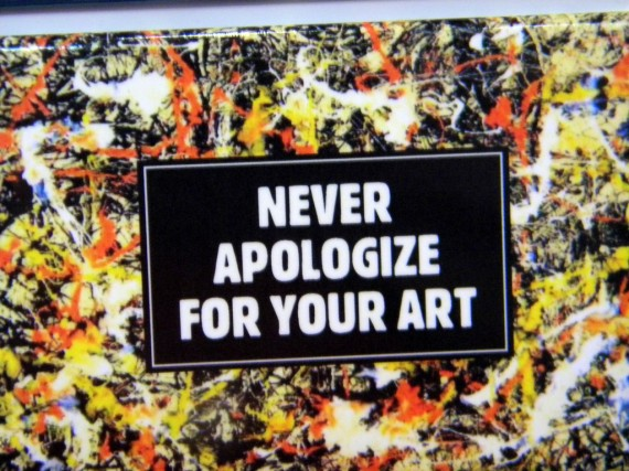 Stop Apologizing for Your Art