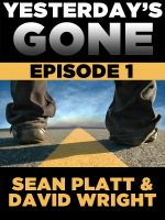 Yesterday's Gone - Episode 1
