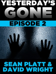 Yesterday's Gone - Episode 2