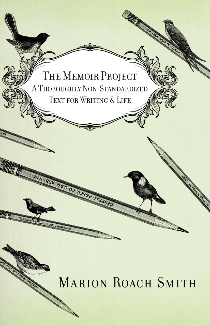 memoir writing tips from marion roach smith the memoir project