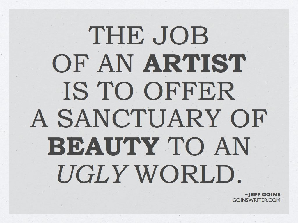 Art Quotes: The Job Of An Artist