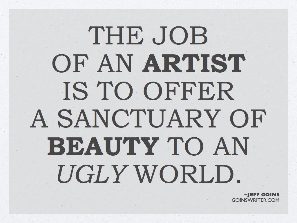 The Job Of An Artist