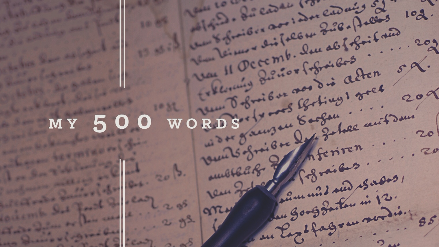 my 500 words a writing challenge my 500 words