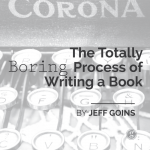 The Totally Boring Process of Writing a Book