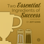 Two Essential Ingredients of Success