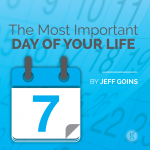 The Most Important Day of Your Life