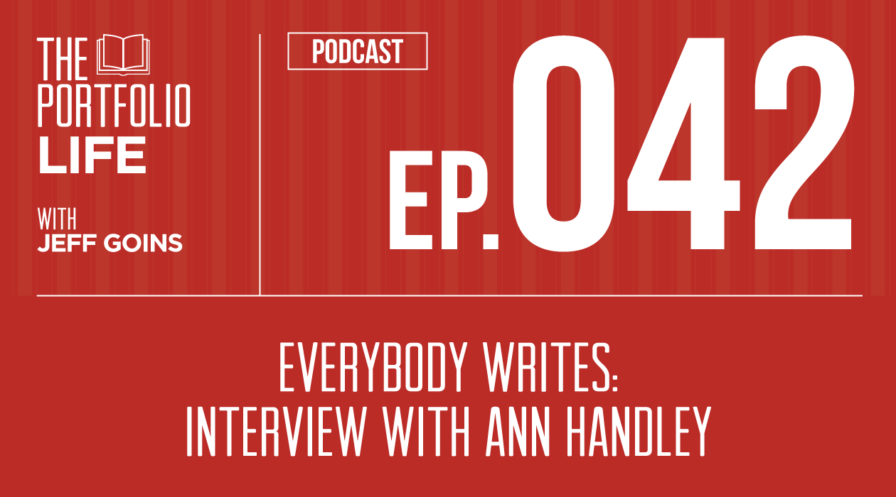 042: Everybody Writes: Interview with Ann Handley [Podcast]