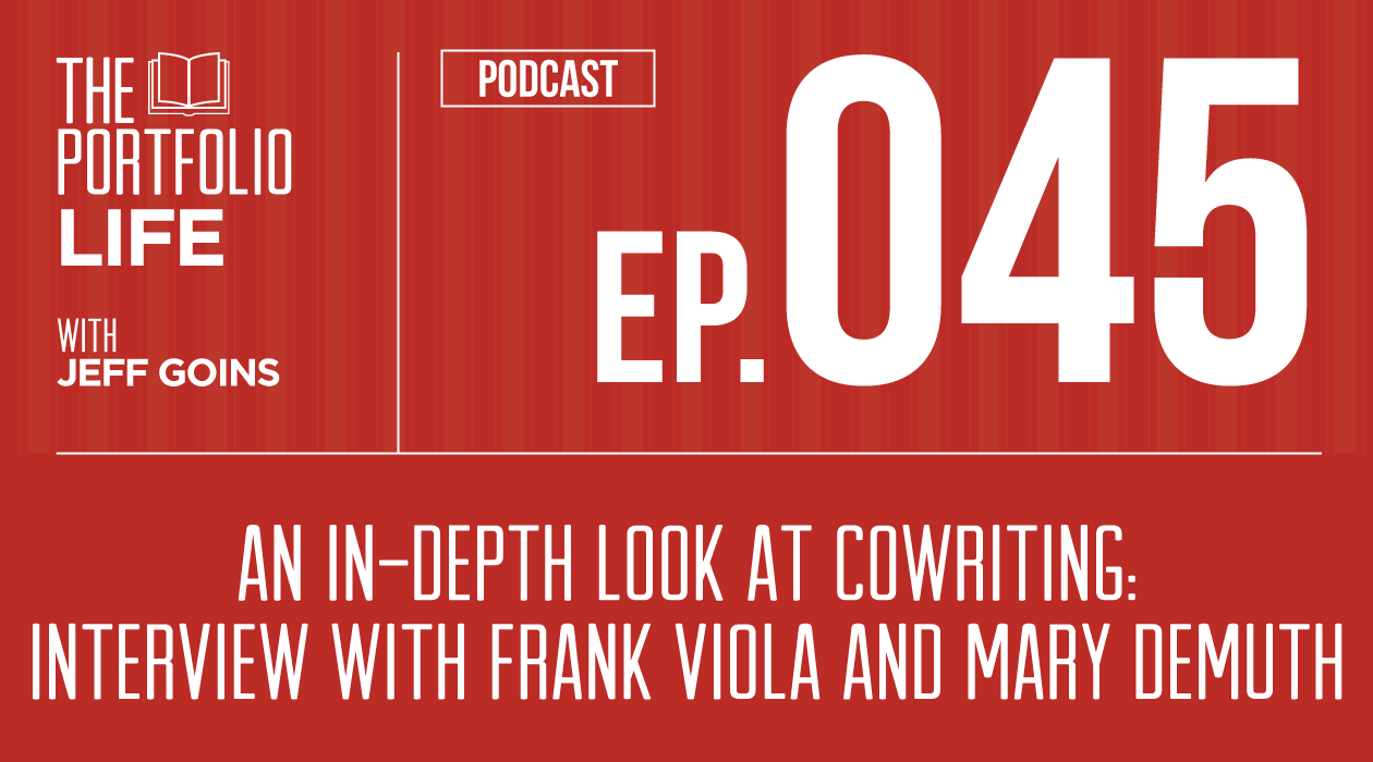 045: An In-Depth Look at Cowriting: Interview with Frank Viola and Mary DeMuth [Podcast]