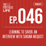 046: Learning to Savor: An Interview with Shauna Niequist