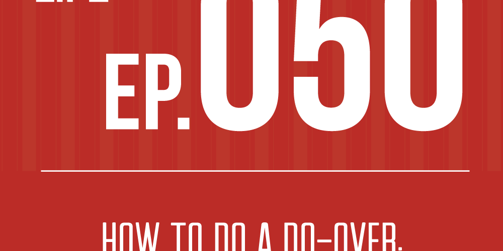 050: How to Do a Do-Over: Interview with Jon Acuff