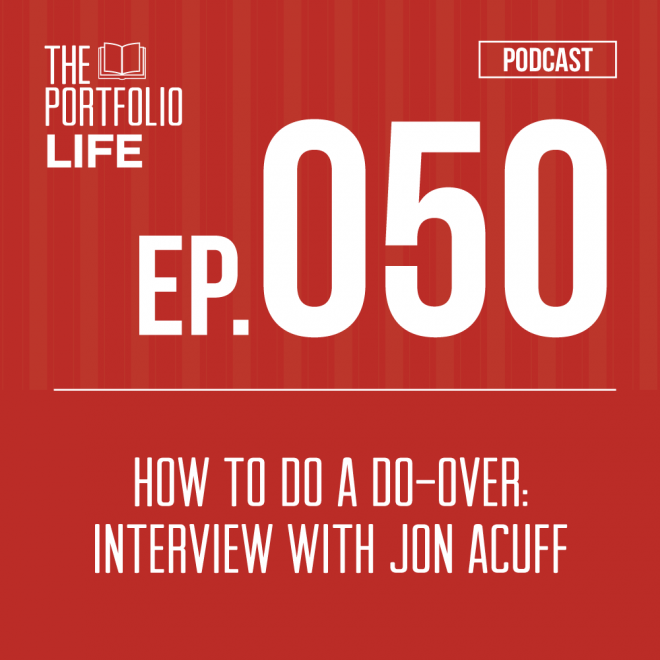 050: Do Over: An Interview with Jon Acuff