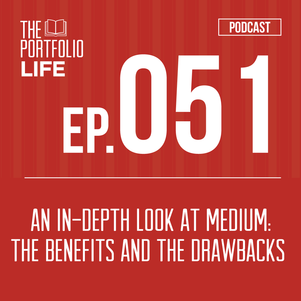 051: An In-Depth Look at Medium: the Benefits and the Drawbacks [Podcast]