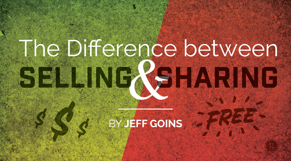 The Difference Between Selling & Sharing