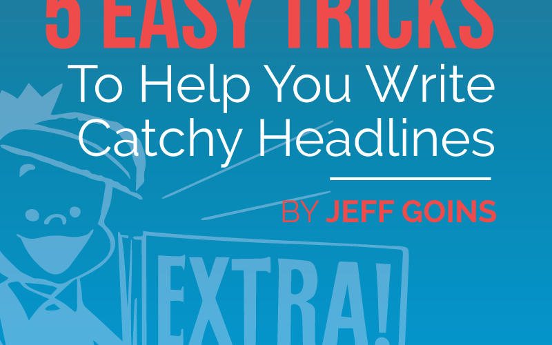 Attention grabbing headlines examples
