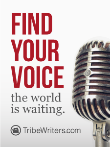 Tribe Writers: Find Your Voice the World is Waiting