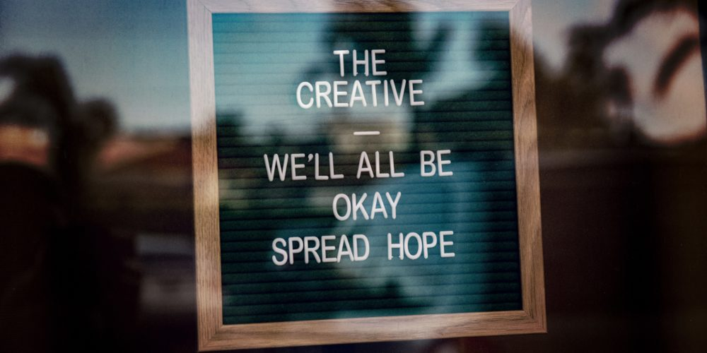Taking Care of Your Creative Life in the Midst of a Pandemic